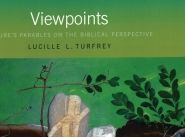 Viewpoints: Nature's Parables on the Biblical Perspective