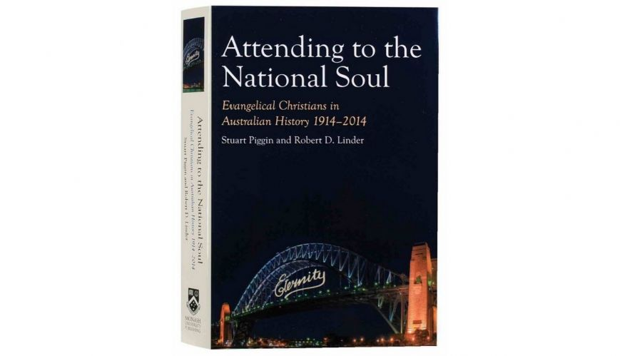 Book review: Attending to the National Soul by Stuart Piggin and Robert D. Linder