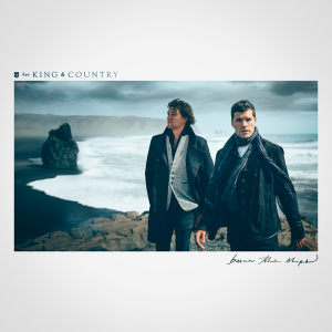 Music review: Burn the Ships by For King & Country | Others