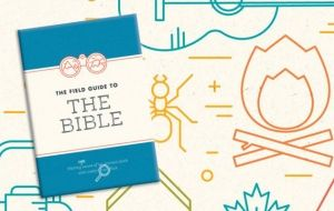 Book review: The Field Guide to the Bible by The Bible Society