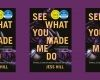Book Review: See What You Made Me Do, by Jess Hill