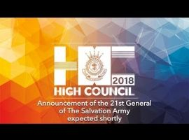 2018 High Council: Announcement of the 21st General of The Salvation Army
